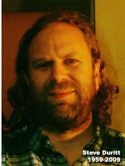 The late Steve Duritt
