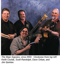 The Mojo Gypsies, circa 2002